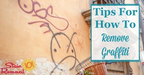 Here are tips and product recommendations for how to remove graffiti from a variety of surfaces, including concrete, vinyl siding, glass, and more {on Stain Removal 101}