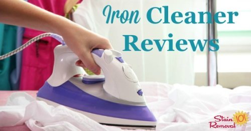 Here is a round up of iron cleaner reviews to find out which products work best to clean steam and regular irons, and which should stay on the store shelf {on Stain Removal 101}