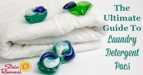 Here is the ultimate guide to using laundry detergent pacs and stain remover pacs, to wash your laundry, including the pros and cons of using this type of product, plus reviews of the various brands available {on Stain Removal 101}