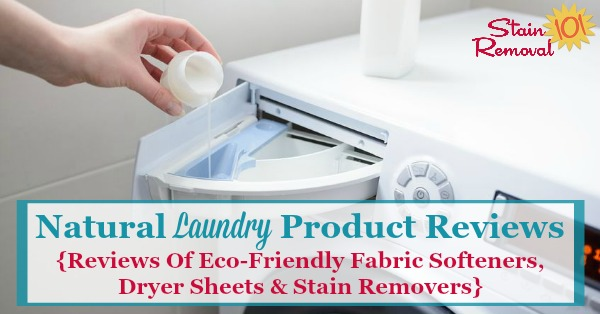 If you want to be more eco-friendly when doing laundry you need to use all green laundry products, from natural fabric softener, dryer sheets, stain removers, bleaches and more. Here's a list of brands available to try {on Stain Removal 101}