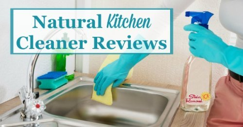 Here is a round up of natural kitchen cleaner reviews to help you keep this room clean in an eco-friendly way {on Stain Removal 101}