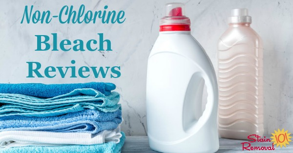 Here is a round up of reviews of non chlorine bleach, including both liquid and powder versions of oxygen and color safe bleaches, to find out which ones work best for laundry stains and cleaning around your home {on Stain Removal 101}