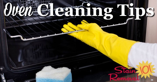 Here is a round up of oven cleaning tips to help you as quickly and easily (as possible) clean even the dirtiest oven {on Stain Removal 101}