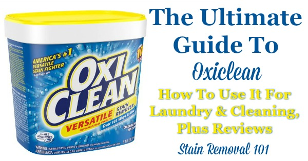The Ultimate Guide To Oxiclean Reviews Uses