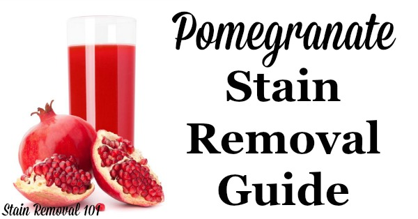 How To Remove Pomegranate Stains