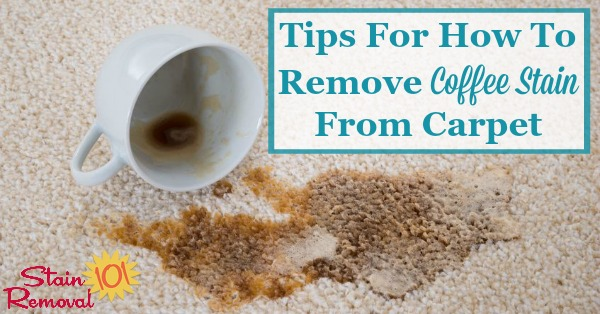 Here is a round up of tips for how to remove coffee stain from carpet, when you accidentally spill coffee {on Stain Removal 101} #StainRemoval #CarpetStains #CarpetStainRemoval