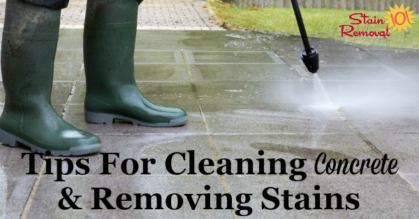 Here is a round up of tips and tricks for cleaning concrete and removing concrete stains, which can be difficult to do from this porous surface {on Stain Removal 101}