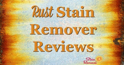 Here is a round up of rust stain removers reviews to find out which products work best, and on what surface, including for clothes and other fabric, as well as hard surfaces including indoor and outdoor {on Stain Removal 101}