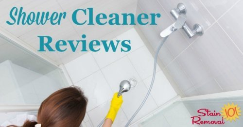 Here are over 25 shower cleaner reviews, including many types and brands of products used for cleaning all the parts of your shower, including the floor, walls, and glass {on Stain Removal 101}