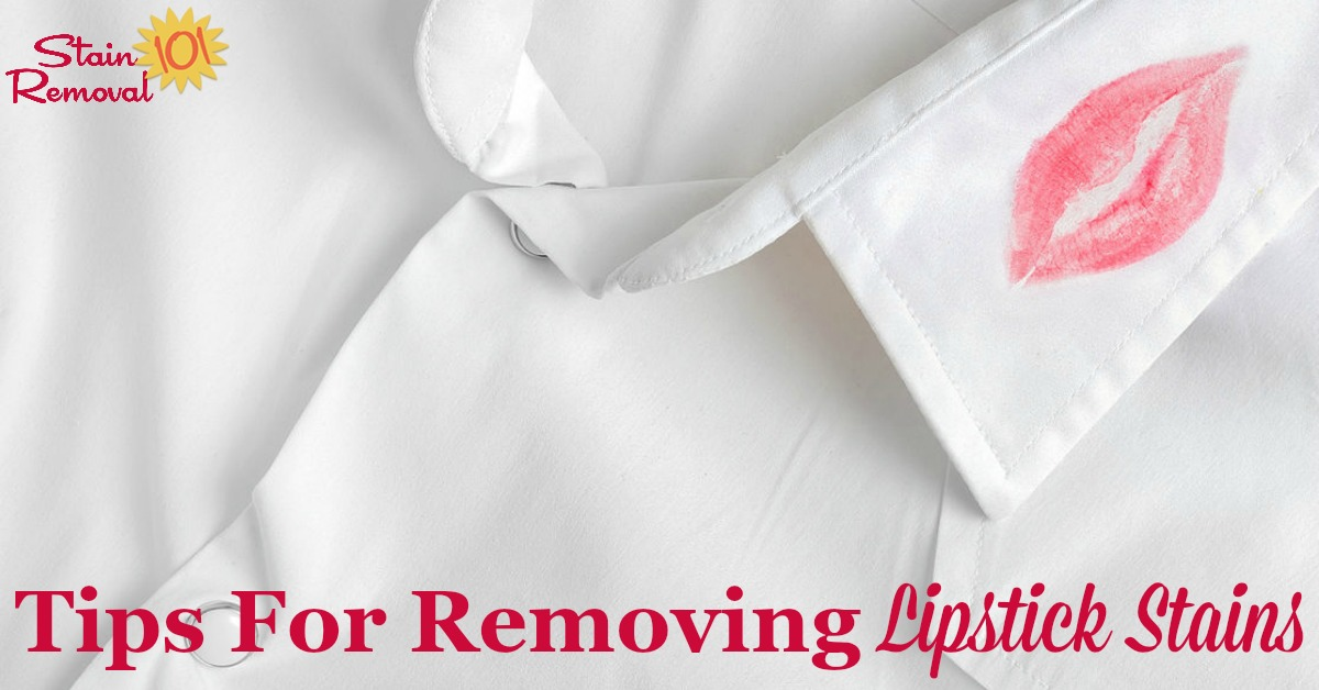 Here is a round up of stain removal lipstick tips for clothing, carpet, upholstery, the washer or dryer, and other places in your home. There are also reviews of how various products removed lipstick stains {on Stain Removal 101} #StainRemoval #RemovingStains #RemoveStains