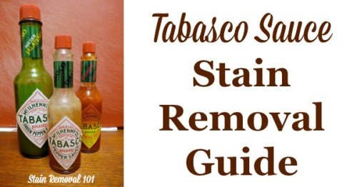 Tabasco Sauce stain removal guide, with step by step instructions, for clothing, upholstery and carpet {on Stain Removal 101}