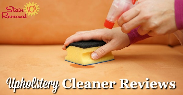 Upholstery Cleaners Amp Stain Remover Reviews