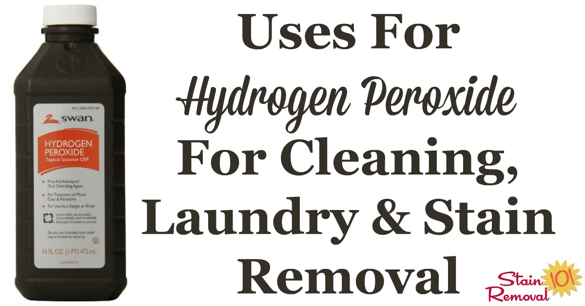 Round up of uses for hydrogen peroxide for cleaning, laundry and stain removal, including recipes for cleaners and stain removers that feature this natural cleaning supply {on Stain Removal 101}