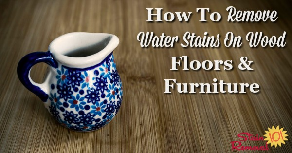 Here is a round up of tips about how to remove water stains on wood floors and furniture, since these spots and rings can otherwise mar the look of the wood {on Stain Removal 101}