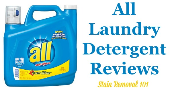 Here is a comprehensive guide about All detergent, including reviews and ratings of this brand of laundry supply, including many different scents and varieties {on Stain Removal 101}