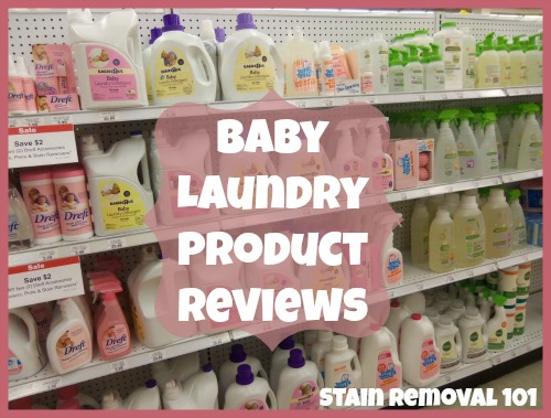 Baby laundry product reviews: Find out which brands work best for your baby's clothes and stains {on Stain Removal 101}