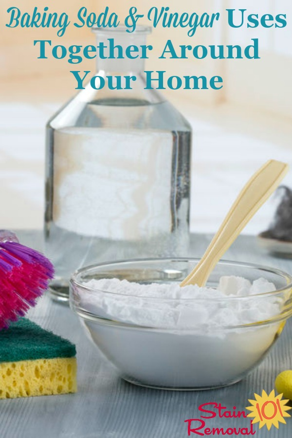 Here is a round up of tips for baking soda and vinegar uses, together, around your home for cleaning, laundry and stain removal {on Stain Removal 101} #BakingSodaAndVinegar #VinegarAndBakingSoda #HomemadeCleaners
