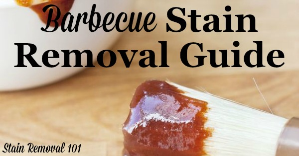 Barbecue stain removal guide, with step by step instructions for removing BBQ stains from clothing, upholstery and carpet {on Stain Removal 101}