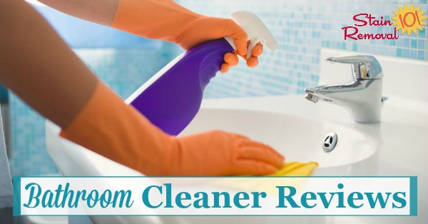 bathroom cleaner reviews - which products work best?