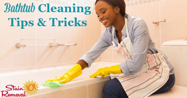 Here is a round up of bathtub cleaning tips for both routine and deep cleaning of your tub, including reviews of which cleaning products work best {on Stain Removal 101} #CleaningTips #CleaningTricks #BathroomCleaning