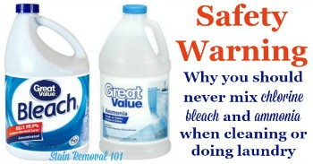 Safety warning about mixing bleach and ammonia