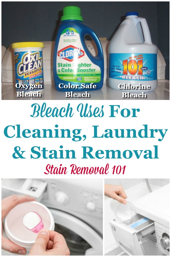 There are many bleach uses in your home, for cleaning, laundry and stain removal, but you need to use the right bleach for the right job. Here is a round up of uses for color, oxygen and chlorine bleach {on Stain Removal 101} #BleachUses #OxygenBleach #ChlorineBleach