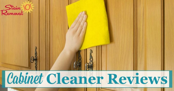 Here are quite a few cabinet cleaners reviews from readers who've tried both specialty products and general cleaners for their kitchen and other cabinets, to help you determine which products work best for this task {on Stain Removal 101}
