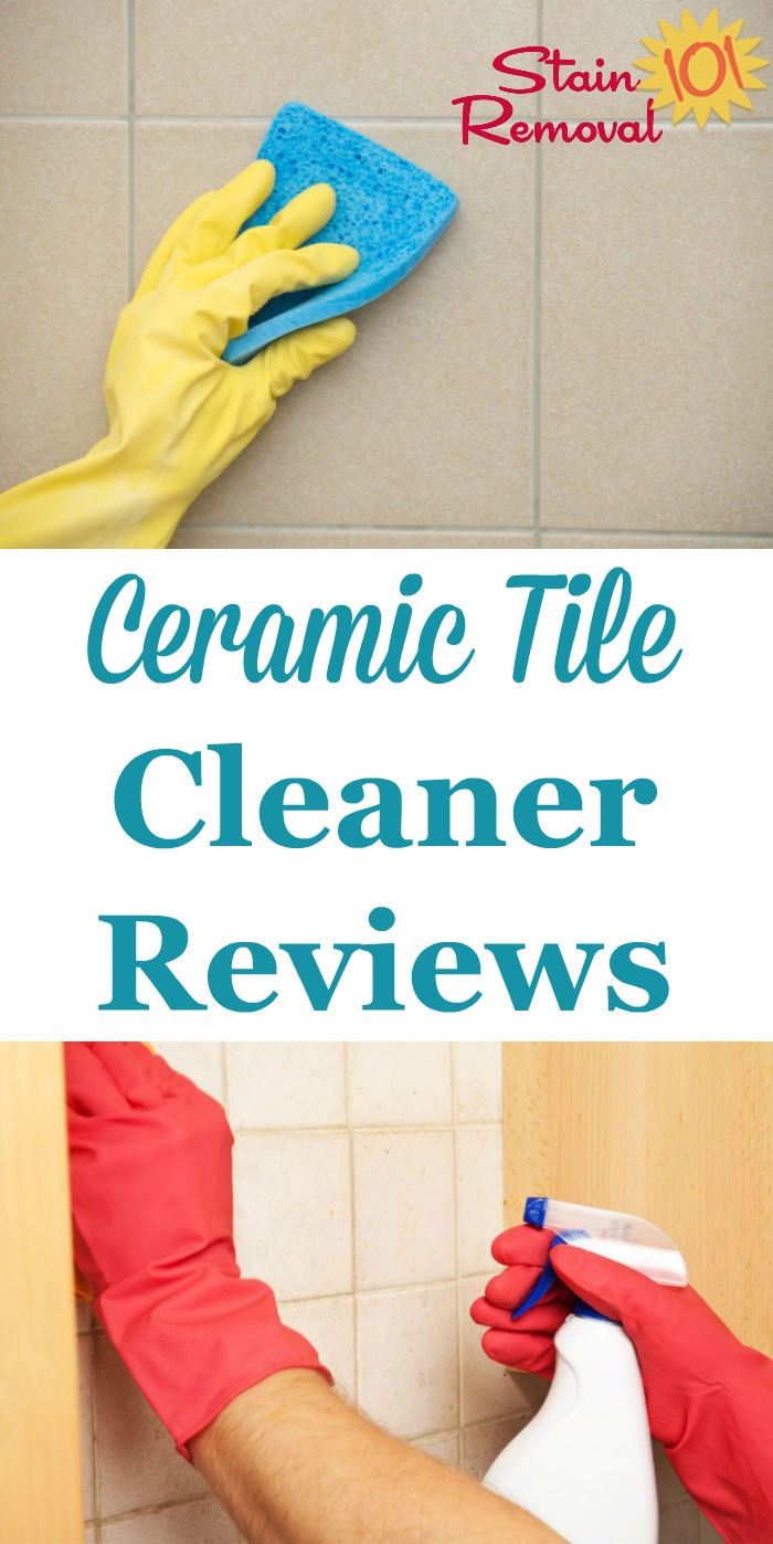 Here is a roundup of ceramic tile cleaners reviews, including both general cleaning products and how it works on tile, as well as specialty cleaners {on Stain Removal 101}