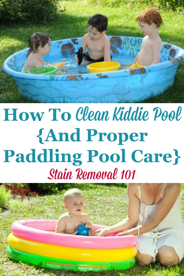 Here are easy to follow instructions for how to clean your kiddie pool, plus tips for proper paddling pool care to keep this a fun and clean activity for the kids {on Stain Removal 101} #CleanKiddiePool #KiddiePool #CleaningTips