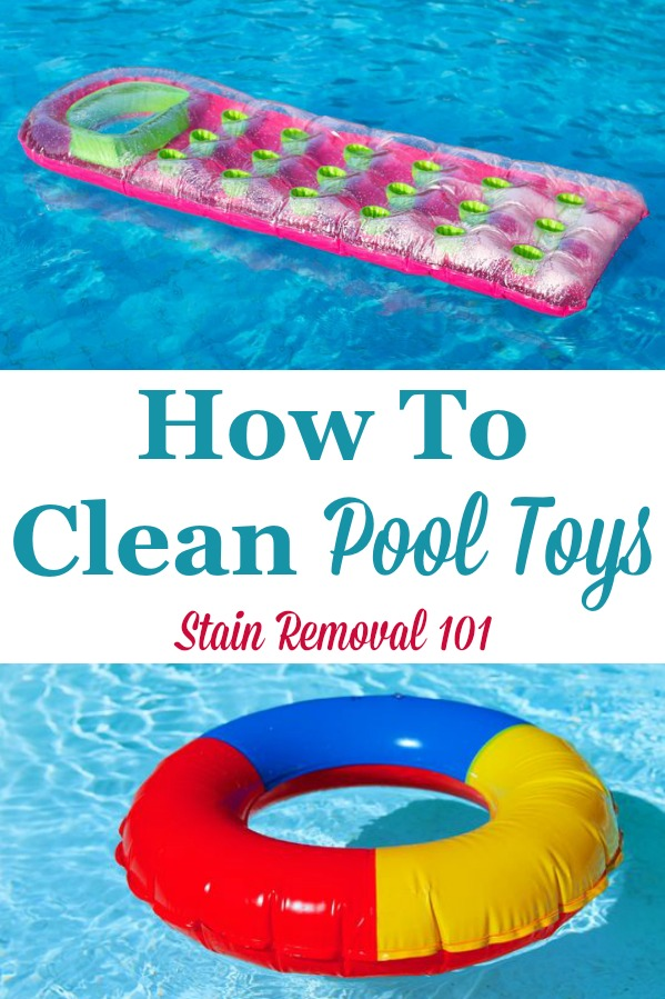 How to clean pool toys, plus kiddie pools, to remove dirt, algae, mildew and mold {on Stain Removal 101} #CleanPoolToys #CleaningPoolToys #CleaningTips