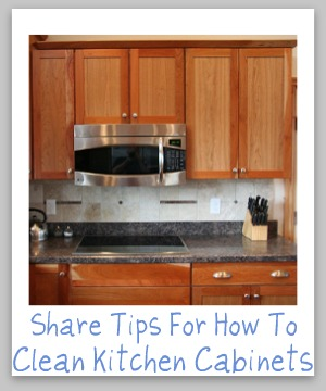 Clean kitchen cabinets off with these tips and hints for Best way to clean wood kitchen cabinets