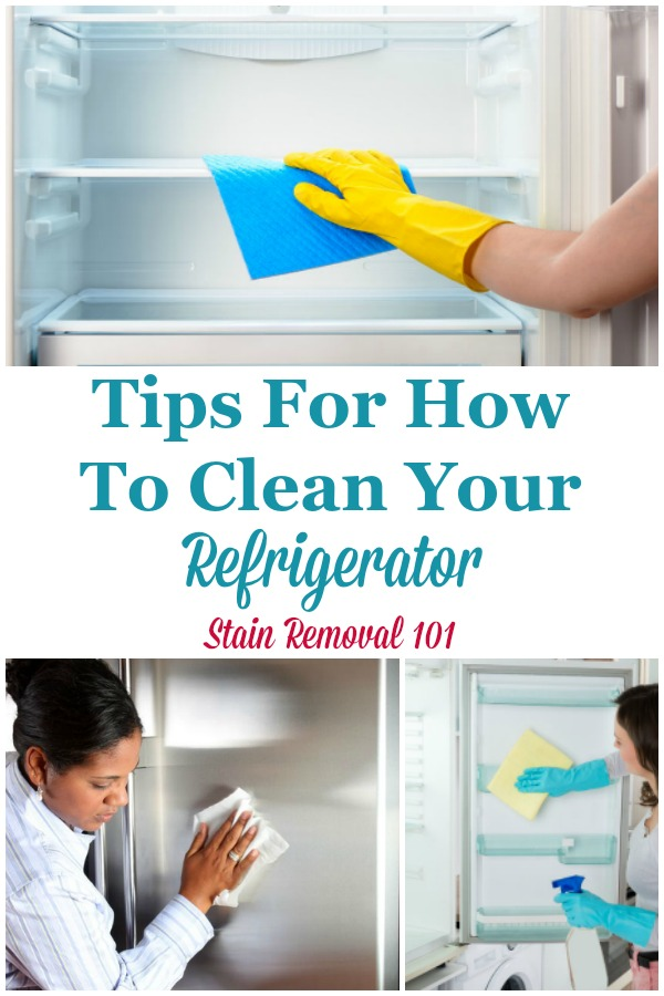 Here is a round up of tips and tricks for how to clean your refrigerator, on the inside and outside, plus remove odors from funky stuff left in there too long {on Stain Removal 101} #CleanRefrigerator #CleaningRefrigerator #RefrigeratorCleaning