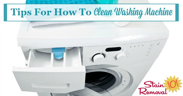 Here is a round up of tips for how to clean washing machine grime and odor away from both top and front loading machines, including reviews of various products used for this task {on Stain Removal 101}