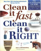 Clean It Fast, Clean It Right