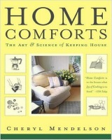 Home Comforts: The Art & Science Of Keeping House