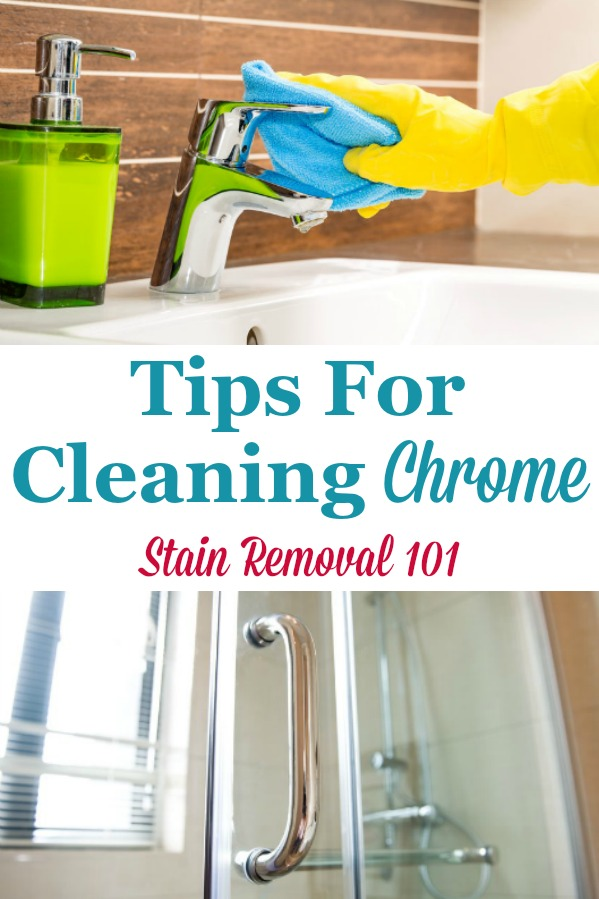Here is a round up of tips for cleaning chrome, and polishing it, all around your home {on Stain Removal 101} #CleaningChrome #CleanChrome #CleaningTips