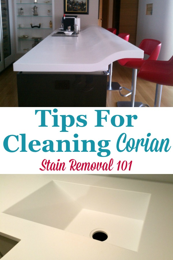 Here is a round up of tips for cleaning Corian countertops and other Corian items in your home {on Stain Removal 101} #CleaningCorian #Corian #CorianCare
