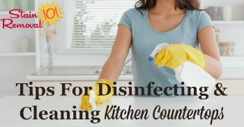 Tips for disinfecting and cleaning kitchen countertops