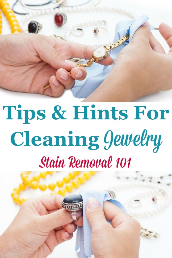 Here is a round up of tips for cleaning jewelry, including for silver, gold, diamonds, pearls, and more {on Stain Removal 101} #CleaningJewelry #CleanJewelry #CleaningTips