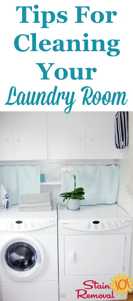 List of 4 tasks necessary for cleaning your laundry room {on Stain Removal 101}