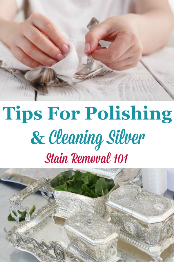 Here is a round up of tips for cleaning silver and polishing silver, including silver plate, and sterling silver, to remove tarnish and bring out its natural shine {on Stain Removal 101} #CleaningSilver #PolishingSilver #CleanSilver