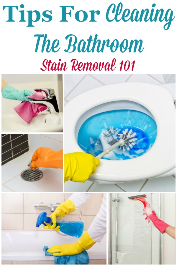 Cleaning the bathroom doesn't have to take all day with these tips and hints. Find out the best ways to clean all the areas of this often used room here {on Stain Removal 101} #BathroomCleaning #CleaningTheBathroom #CleaningTips