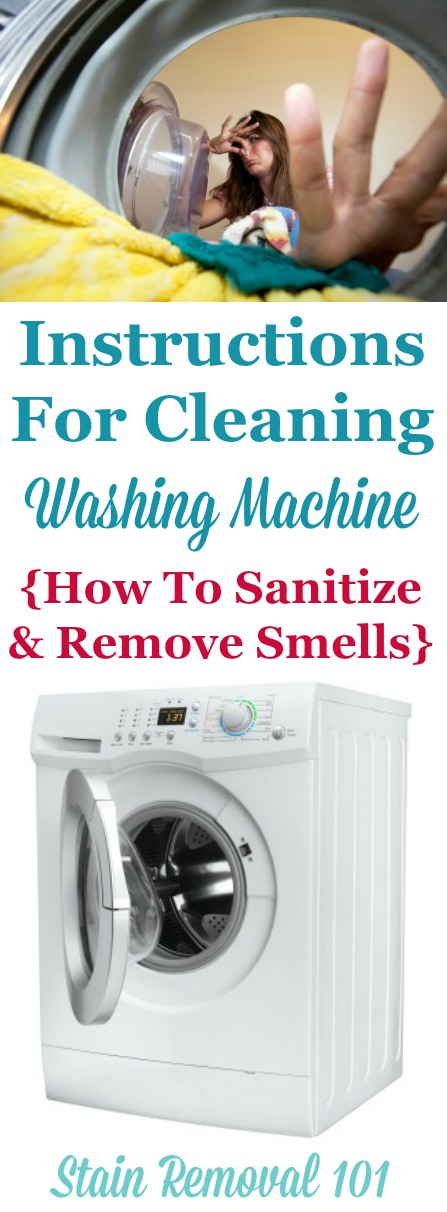 Tips and instructions for cleaning washing machine, including both front and top loaders, to sanitize and remove smells and odors {on Stain Removal 101} #CleaningTips #CleaningWashingMachine #CleanWashingMachine