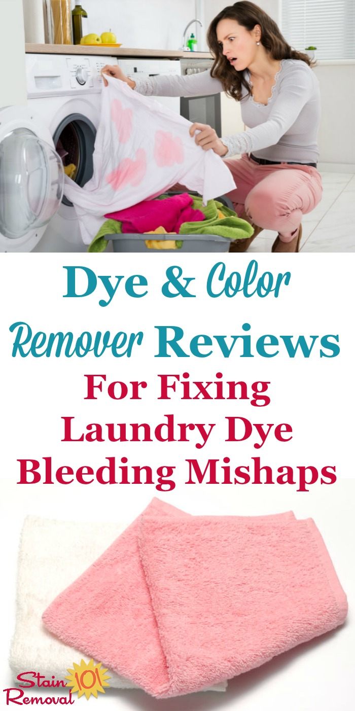 Everyone has had an accidental dye transfer while doing laundry, and here are recommendations and reviews of dye and color remover products to get your clothes back to the way they're supposed to look {on Stain Removal 101}