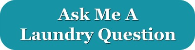 Ask me your laundry question
