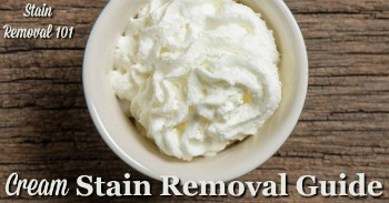 Cream stain removal guide