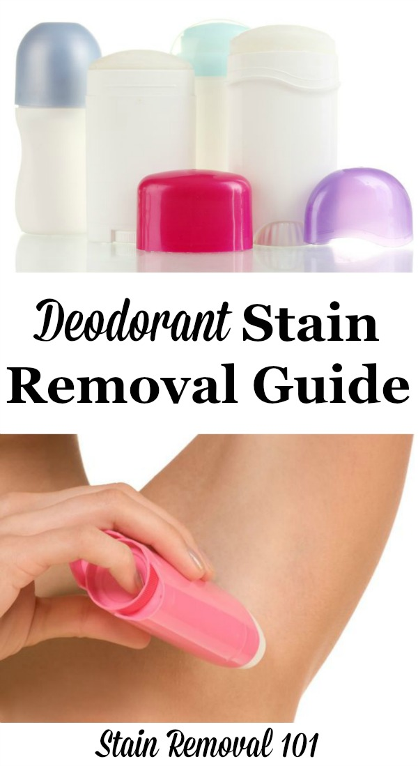 How to remove deodorant stains from clothing, upholstery and carpet with step by step instructions {on Stain Removal 101}