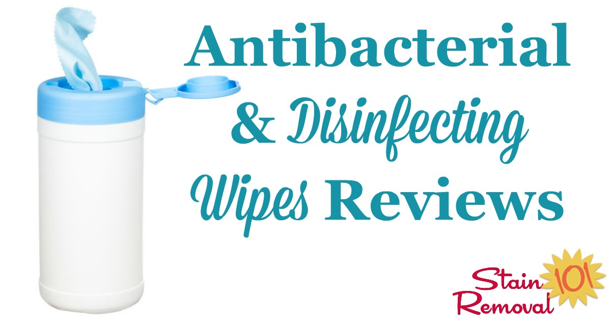 Here is a round up of antibacterial and disinfecting wipes reviews for cleaning your kitchen, bathroom and rest of your home, for convenience and also to sanitize surfaces {on Stain Removal 101}