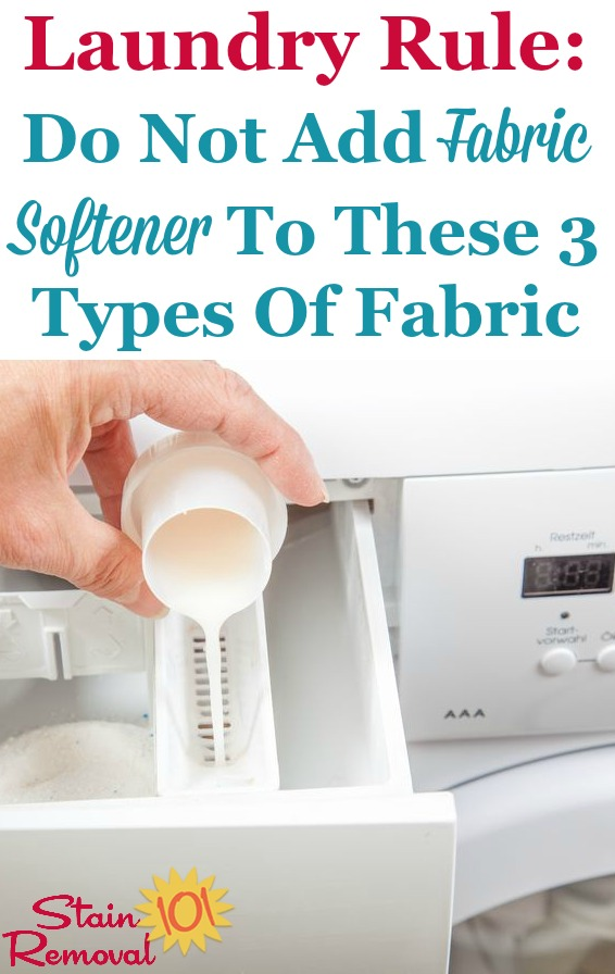 Fabric softener may make fabrics feel softer, but it can also harm certain fabrics, or make them not do the job they're designed to do. Here's a simple laundry rule, listing the three types of fabric you should never add fabric softener to {on Stain Removal 101}