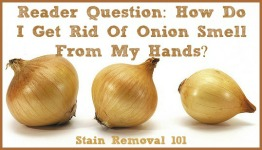 how to get rid of onion smell?